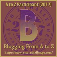 B , AtoZchallenge blogging